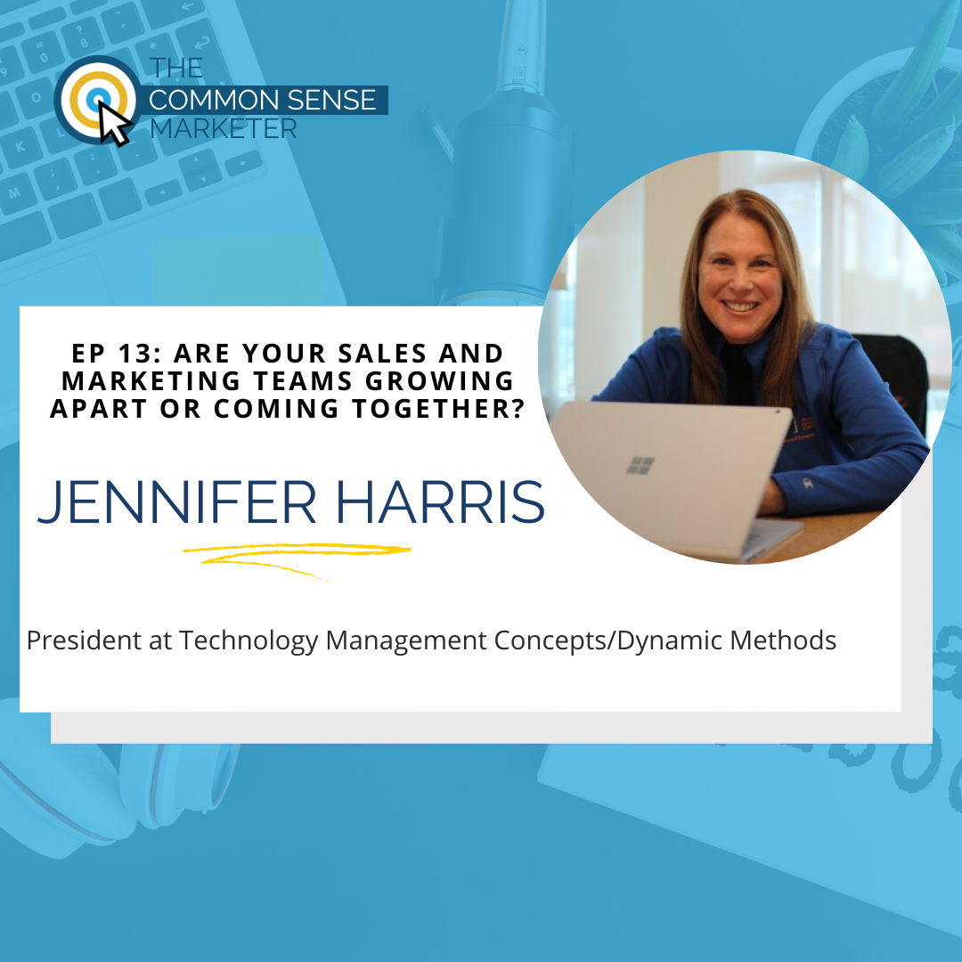Episode 13: Are Your Sales and Marketing Teams Growing Apart or Coming Together?